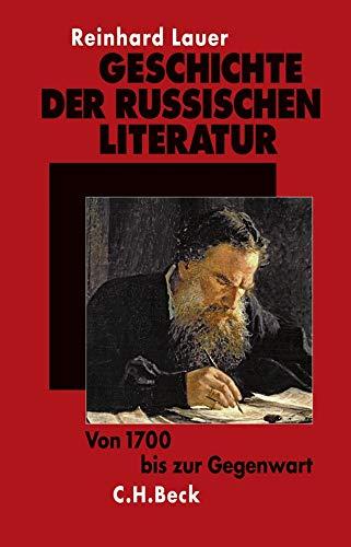Geschichte der russischen Literatur: Von 1700 bis zur Gegenwart