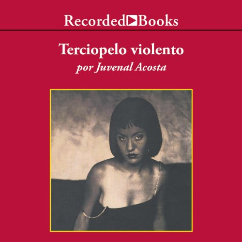 Terciopelo violento [Violent Velvet (Texto Completo)] audiobook cover art
