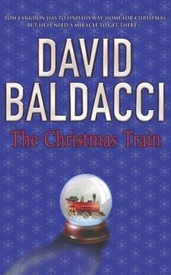 [The Christmas Train] (By: David Baldacci) [published: November, 2004]