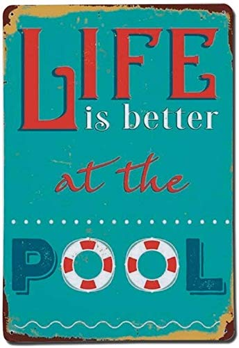 "Metall-Blechschild, 20 x 30 cm, ""Life Is Better At The Pool"""