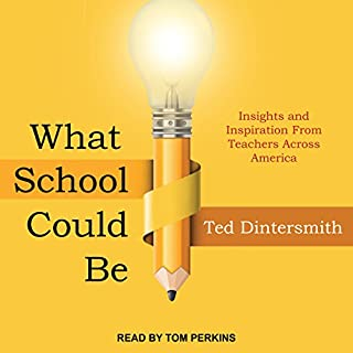 What School Could Be audiobook cover art