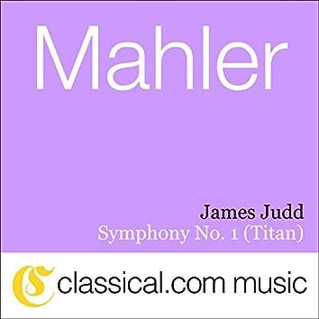 Gustav Mahler, Symphony No. 1 In D (Titan)