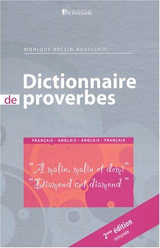Dictionnaire de proverbes français-anglais et anglais-français