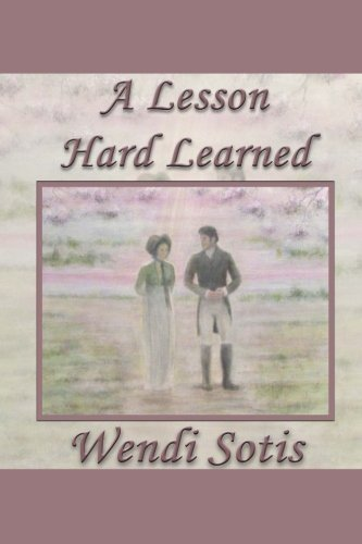 A Lesson Hard Learned by Wendi Sotis (2016-08-26)