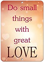 大きな愛で小さなことをする
