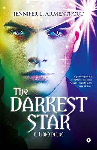 The Darkest Star Il Libro Di Luc