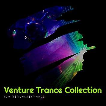 Venture Trance Collection - EDM Festival Psytrance