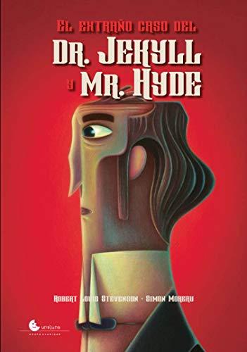 Extraño caso del Dr. Jekyll y Mr. Hyde, El (Grandes libros para pequeños lectores)