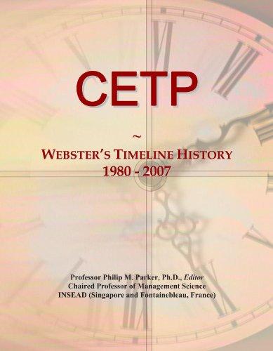 CETP: Webster's Timeline History, 1980 - 2007