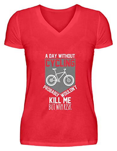 Schuhboutique Doris Finke UG (haftungsbeschränkt) EIN Tag ohne Fahrrad Fahren umbringen ri - V-Neck Damenshirt -S-Kaiserliches Rot