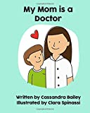 My Mom is a Doctor (My Mom Is... Books)