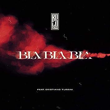 Bla Bla Bla (feat. Cristiano Turrini)