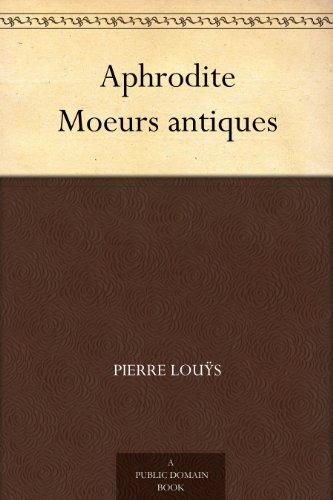 Couverture du livre Aphrodite Moeurs antiques