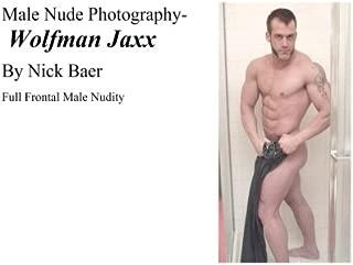 Male Nude Photography- Wolfman Jaxx