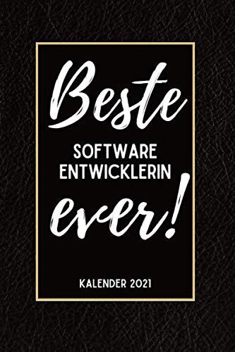 Beste Software Entwicklerin Ever Kalender 2021: Din A5 I Taschenkalender 2021 I Buchkalender 2021 I Schönes Geschenk Kollegen & Familie I Schwarze Lederoptik