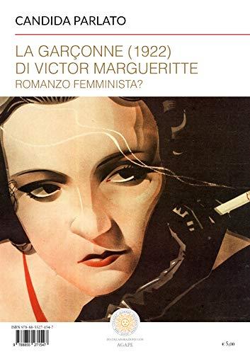 La Garçonne (1922) di Victor Margueritte: Romanzo femminista?