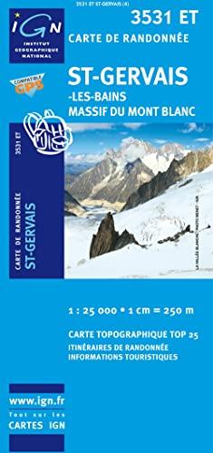 St - Gervais 1 : 25 000: Les-Bains, Massif du Mont Blanc (Top 25)