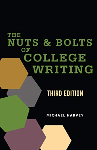 The Nuts and Bolts of College Writing (English Edition)
