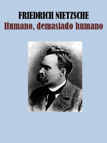 HUMANO, DEMASIADO HUMANO (Spanish Edition)