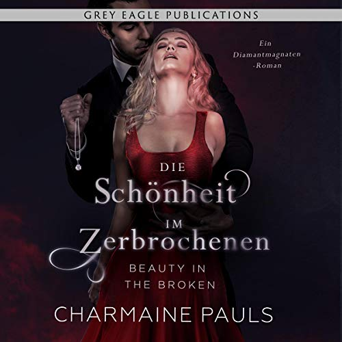 Beauty in the Broken – Die Schönheit im Zerbrochenen (German Edition) cover art