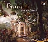 Alexandre Borodine : Musique de Chambre