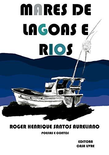 Mares de lagoas e rios: Diversidades litetárias Alagoanas