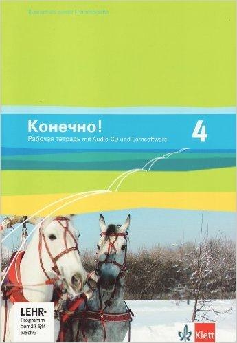Konetschno!. Russisch als 2. Fremdsprache / Arbeitsheft mit Audio-CD und Lernsoftware zum Download (Russisch) ( 1. Januar 2011 )
