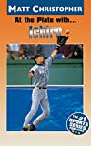 At the Plate with...Ichiro (Athlete Biographies)