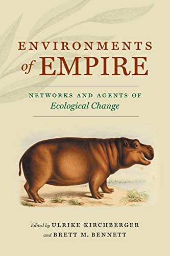 Environments of Empire: Networks and Agents of Ecological Ch
