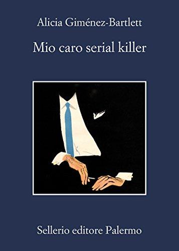 Mio caro serial killer (Petra Delicado Vol. 11)