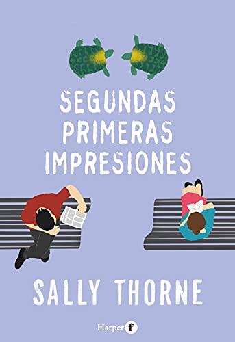 Segundas primeras impresiones de Sally Thorne