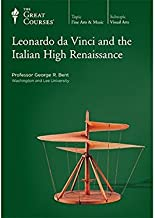 Leonardo da Vinci and the Italian High Renaissance (The Great Courses: 6 DVDs with 36 Lectures) No Course Guidebook