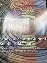Study Guide with Student Solutions Manual for Brown/ Foote/ Iverson/ Anslyn's Organic Chemistry (6th Edition)
