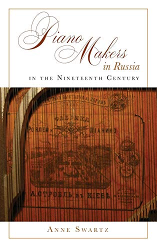 Piano Makers in Russia in the Nineteenth Century