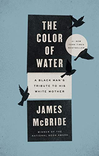 Image of The Color of Water: A Black Man's Tribute to His White Mother