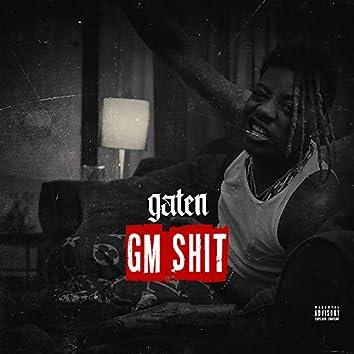 GM Shit