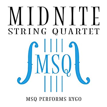 MSQ Performs Kygo