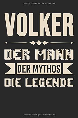 Volker Der Mann Der Mythos Die Legende: DIN A5 Dotted Punkteraster Heft für Volker   Notizbuch Tagebuch Planer für jeden mit dem Vorname Volker   ... Journal Volker Name & Spitzname Notebook