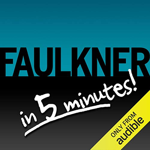 Light in August Free Bonus: Faulkner in 5 Minutes! audiobook cover art