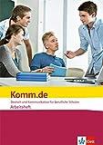 Komm.de. Deutsch und Kommunikation für berufliche Schulen: Arbeitsheft
