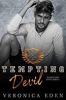 Tempting Devil: Dark High School Bully Romance (Sinners and Saints Book 2) by [Veronica Eden]