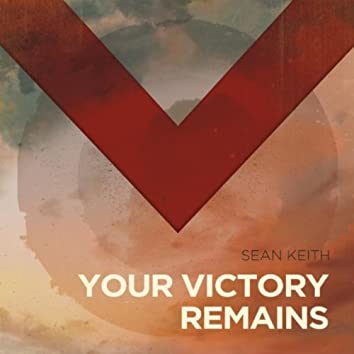 Your Victory Remains