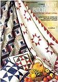 Corso di quilt patchwork. Quick piecing-rotary cutting. Ultime tecniche americane per fare patchwork tradizionale e appliqué