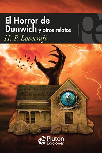 El horror de Dunwich y otros Relatos: 1 (Colección Misterio)