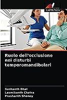Ruolo dell'occlusione nei disturbi temporomandibolari