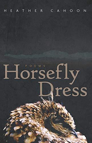 Horsefly Dress: Poems (Sun Tracks Book 87) (English Edition)