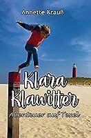 Klara Klawitter: Abenteuer auf texel