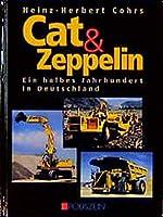 Cat und Zeppelin: Ein halbes Jahrhundert in Deutschland