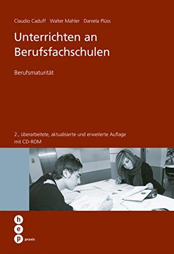 Unterrichten an Berufsfachschulen: Berufsmaturität (hep praxis)