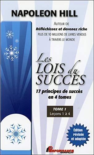 Die Erfolgsgesetze - 17 Erfolgsprinzipien in 4 Bänden - T1: Lektionen 1 bis 4